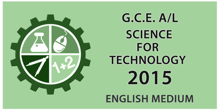 Download GCE Advanced Level Science for Technology paper in English medium 2015