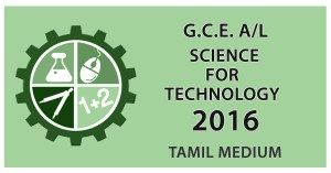 Download GCE Advanced Level Science for Technology paper in Tamil medium 2016
