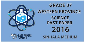Grade 07 Science Past Paper in Sinhala Medium 2016 - 3rd Term Test