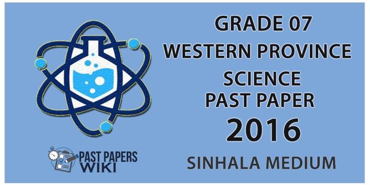 Grade 07 Science Past Paper in Sinhala Medium 2016 - 3rd Term Test
