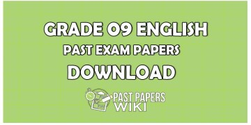 Grade 09 ENGLISHPast Exam Papers