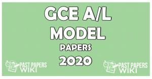 G.C.E. Advanced Level Exam 2020 Model Papers – Sinhala Medium
