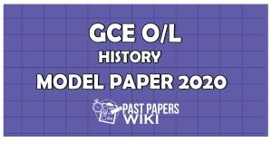 GCE OL History Model Paper 2020