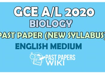 Advanced Level Biology Past Paper 2020 English Medium