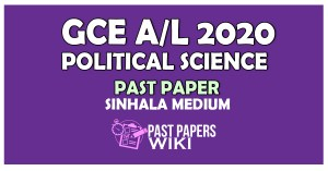 2020 A/L Political Science Past Paper | Sinhala Medium - PastPapers.WIKI