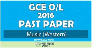 2016 O/L Music (Western) Past Paper | English Medium