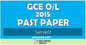 2015 O/L Sanskrit Past Paper | English Medium
