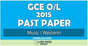 2015 O/L Music Past Paper | English Medium