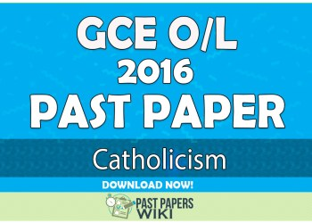 2016 O/L Catholicism Past Paper   English Medium