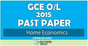 2015 O/L Home Economics Past Paper | English Medium