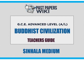 Buddhist Civilization Teachers Guide - Grade 13