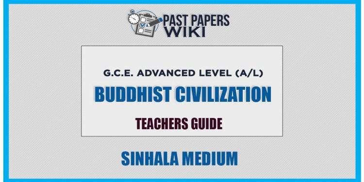 Buddhist Civilization Teachers Guide - Grade 13