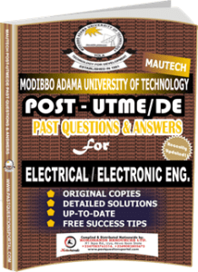 MAUTECH Post UTME Past Questions for ELECTRICAL ELECTRONIC ENGINEERING