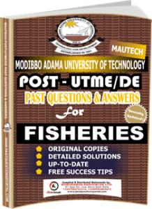 MAUTECH Post UTME Past Questions for FISHERIES