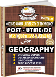 MAUTECH Post UTME Past Questions for GEOGRAPHY