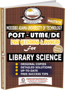 MAUTECH Post UTME Past Questions for LIBRARY SCIENCE