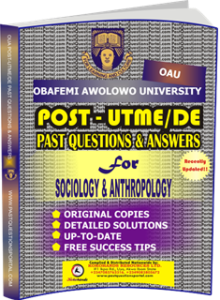 OAU Post UTME Past Questions for SOCIOLOGY ANTHROPOLOGY