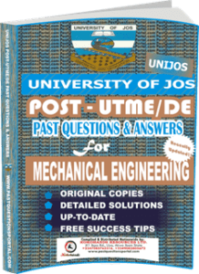 UNIJOS Past UTME Questions for MECHANICAL ENGINEERING