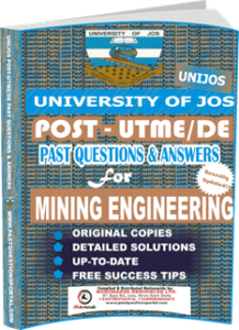 UNIJOS Past UTME Questions for MINING ENGINEERING