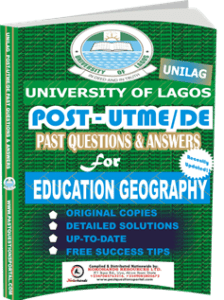 UNILAG Past UTME Questions for EDUCATION GEOGRAPHY