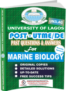 UNILAG Past UTME Questions for MARINE BIOLOGY