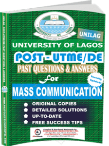 UNILAG Past UTME Questions for MASS COMMUNICATION