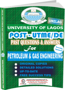 UNILAG Past UTME Questions for PETROLEUM GAS ENGINEERING
