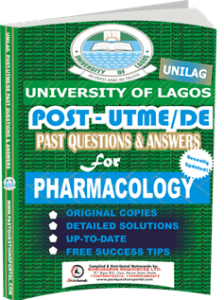 UNILAG Past UTME Questions for PHARMACOLOGY