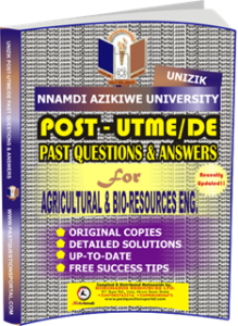 UNIZIK Past UTME Questions for AGRICULTURAL BIO-RESOURCES ENGINEERING