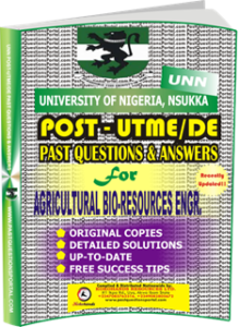 UNN Past UTME Questions for AGRICULTURAL BIO-RESOURCES ENGINEERING