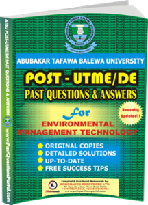 ATBU Post UTME Past Questions for Environmental Management Technology