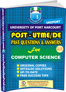 UNIPORT Post UTME Past Question for COMPUTER SCIENCE