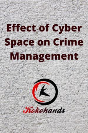 effect of cyber space on crime management
