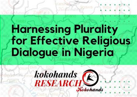 Harnessing Plurality for Effective Religious Dialogue in Nigeria