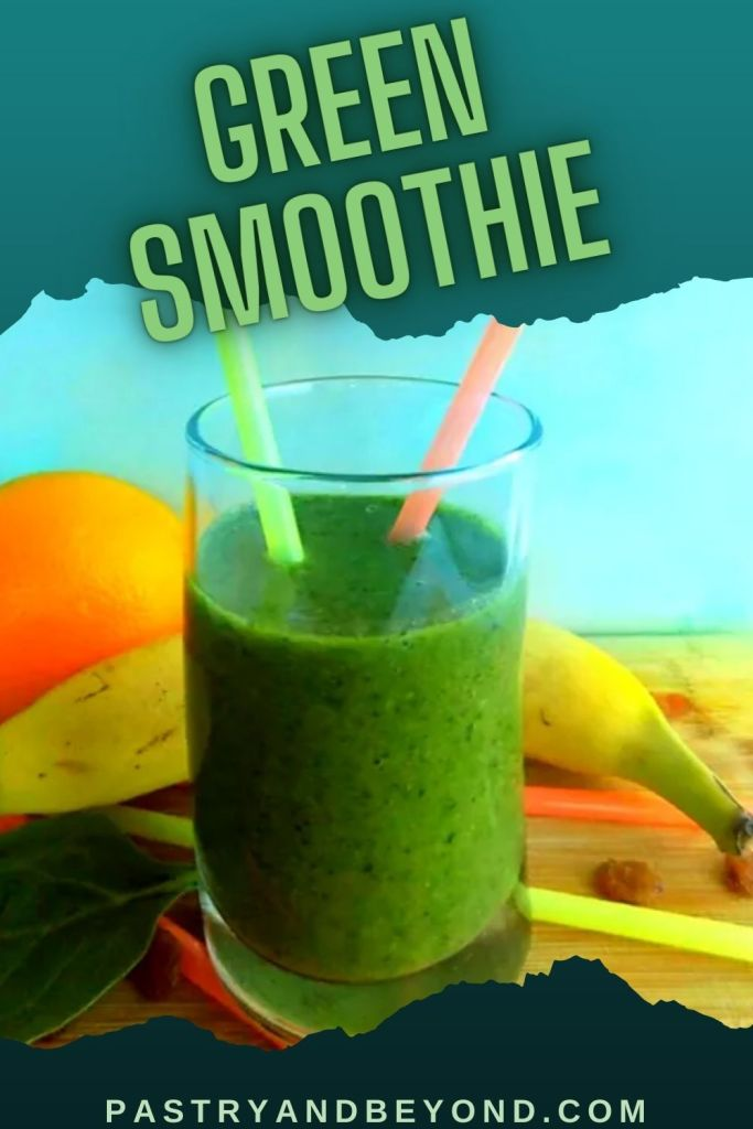 Glass of green smoothie with text overlay.