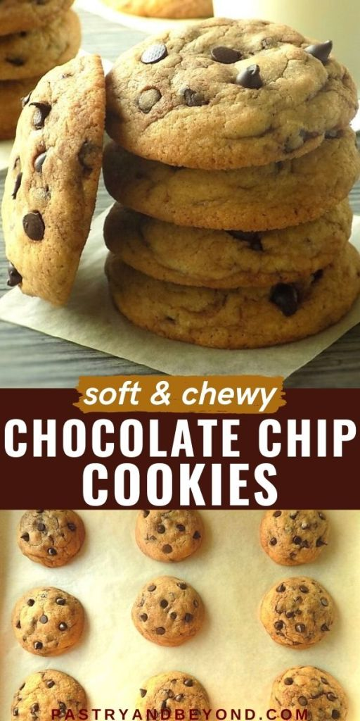 Stacked and overhead view of chocolate chip cookies with text overlay.