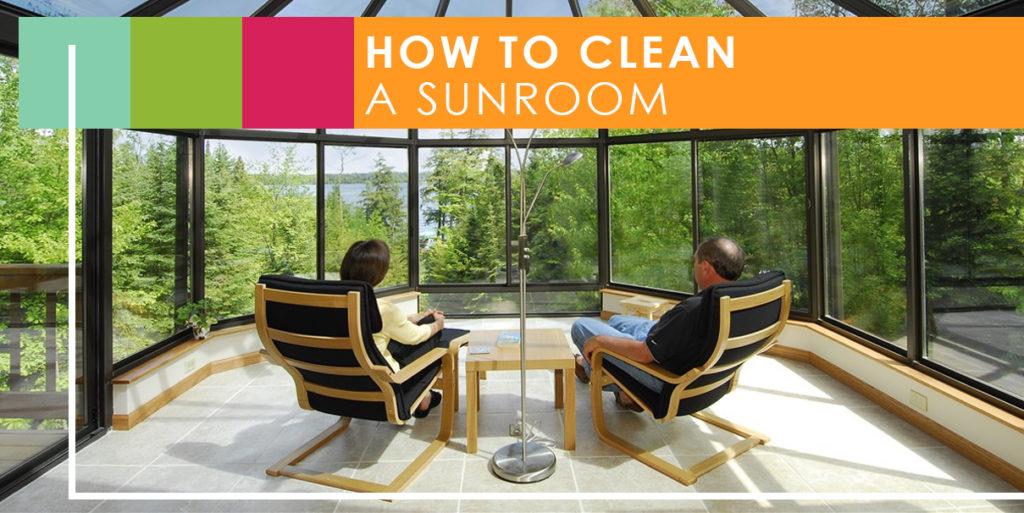 sunroom maintenance guide how to