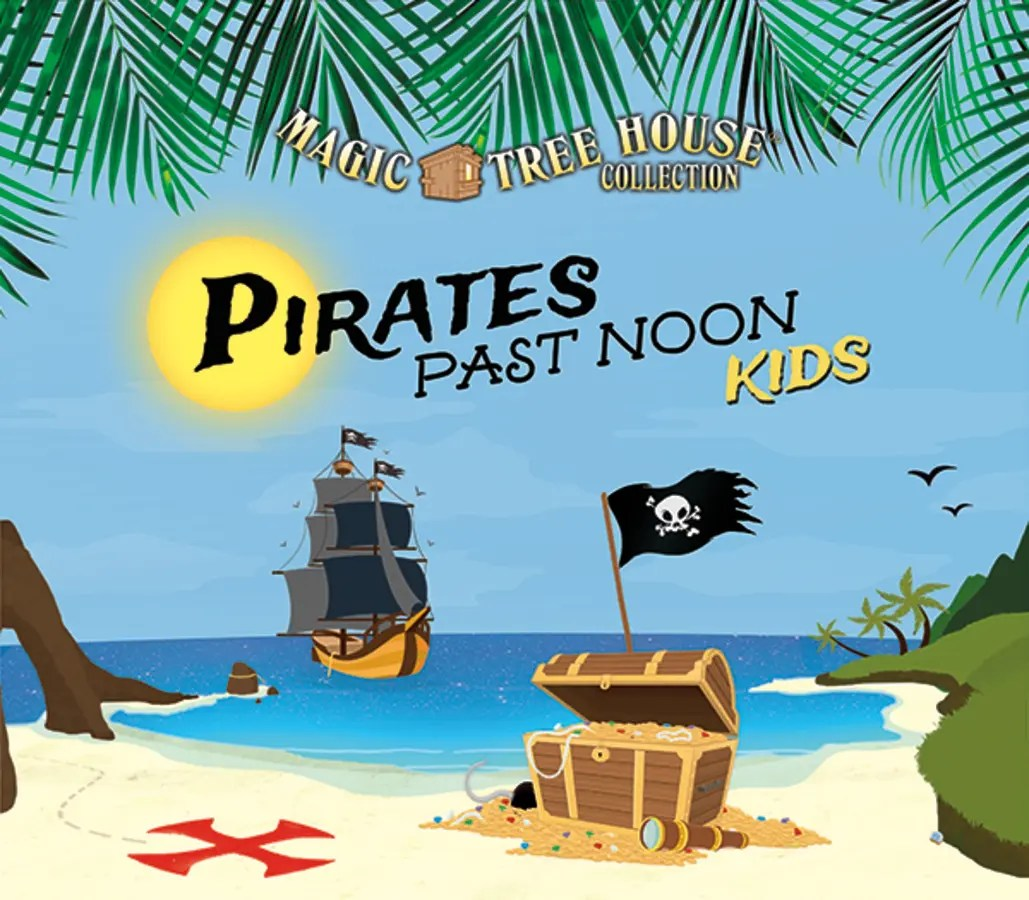 The A C T Presents The Magic Tree House Pirates Past