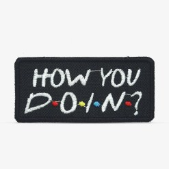 "Patch Bordado ""How you doin?"" da série friends, com termocolante 8,5x3,9cm da PATCH GANG"