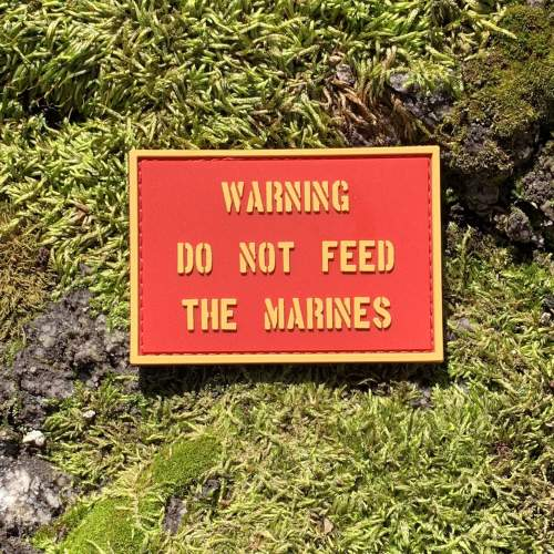 Warning Do Not Feed The Marines PVC Morale Patch