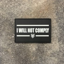 I will not comply Glow in the Dark PVC Patch