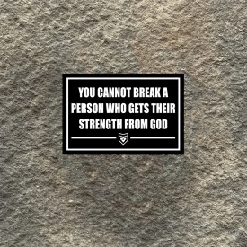 You cannot break a Person who gets their strength from GOD pvc patch