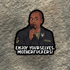 Dave Chappelle:  Enjoy Yourselves Vinyl Decal