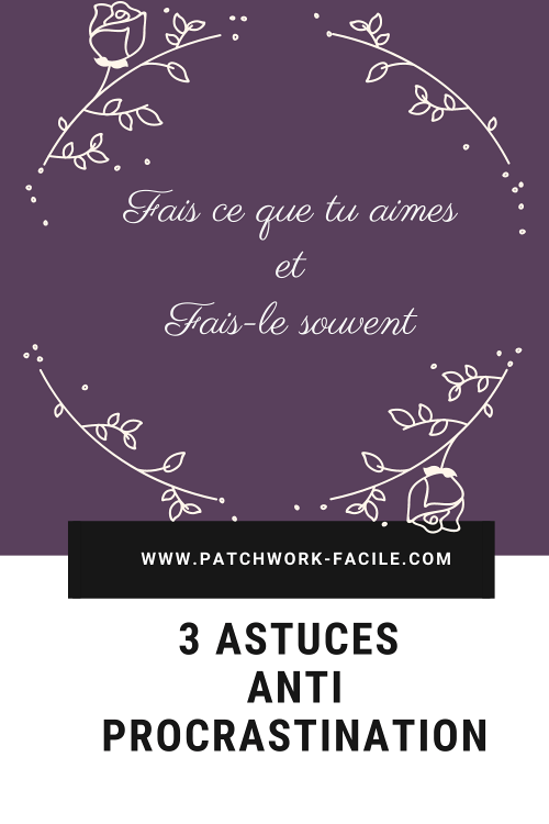 3 astuces anti procrastination