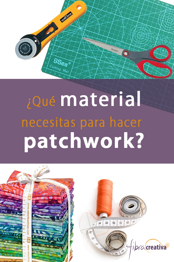 qué material necesitas para empezar en el patchwork