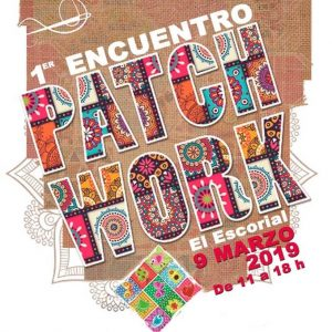 I Encuentro de Patchwork El Escorial