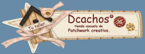 Dcachos Tienda de Patchwork Creativo