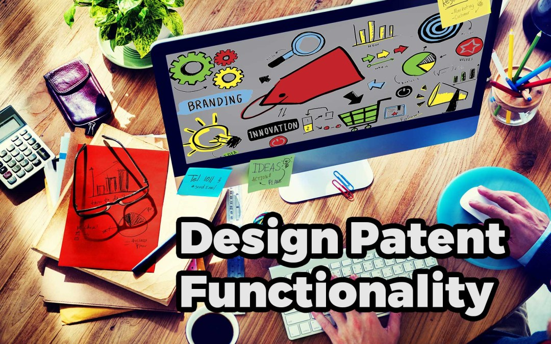 Design Patent Functionality