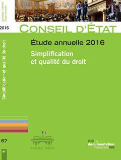 Étude annuelle 2016 du Conseil d'État. Simplification et qualité du droit