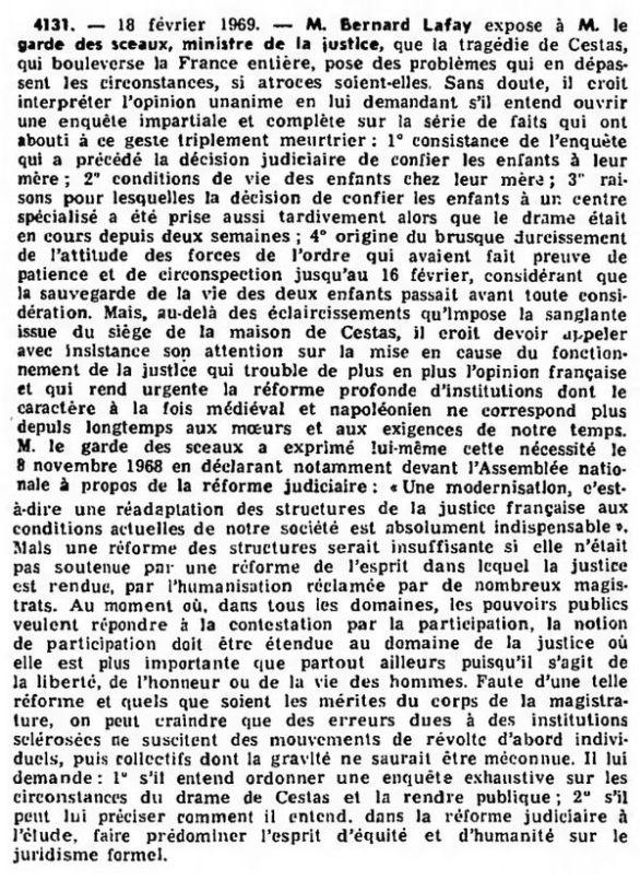 Lafay (Bernard), Question écrite nº 4131 au ministre de la justice sur la tragédie de Cestas, 18 février 1969